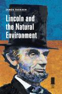 Lincoln and the Natural Environment