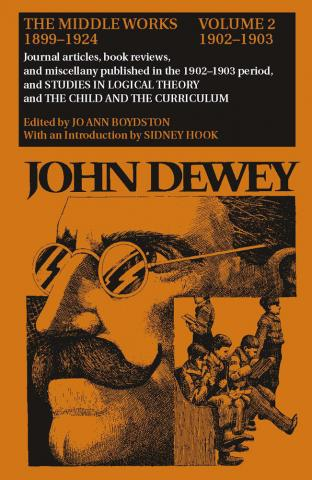 Middle Works of John Dewey, Volume 2, 1899 - 1924