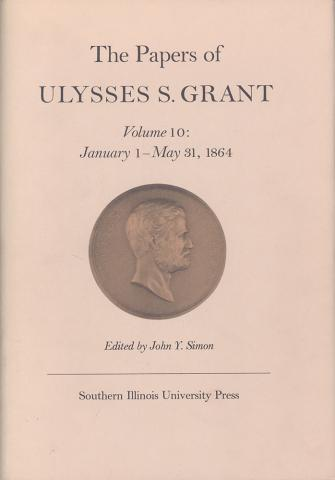 Papers of Ulysses S. Grant, Volume 10