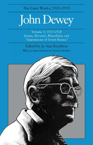 Later Works of John Dewey, Volume 3, 1925 - 1953