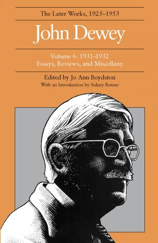 Later Works of John Dewey, Volume 6, 1925 - 1953