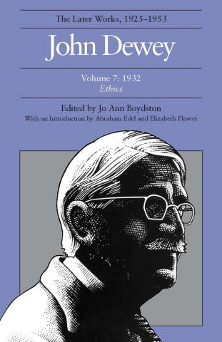 Later Works of John Dewey, Volume 7, 1925 - 1953