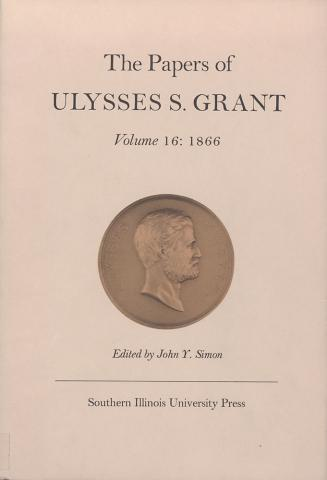Papers of Ulysses S. Grant, Volume 16