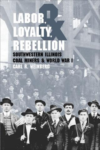 Labor, Loyalty, and Rebellion