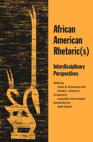 African American Rhetoric(s)