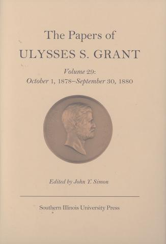 Papers of Ulysses S. Grant, Volume 29