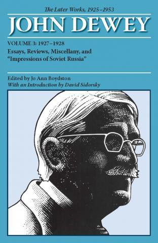 Later Works of John Dewey, Volume 3, 1925 - 1953