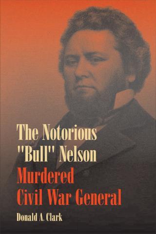 "Notorious ""Bull"" Nelson"