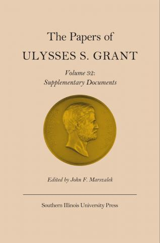 Papers of Ulysses S. Grant, Vol. 32