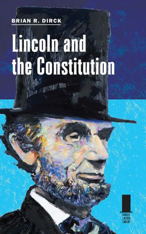 Lincoln and the Constitution