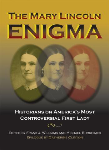 Mary Lincoln Enigma
