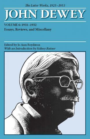 Later Works of John Dewey, Volume 6, 1925 - 1953