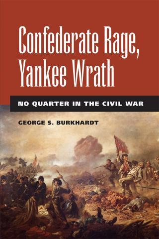 Confederate Rage, Yankee Wrath