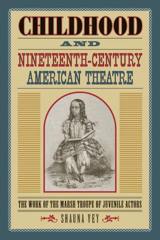Childhood and Nineteenth-Century American Theatre