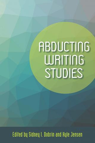 Abducting Writing Studies