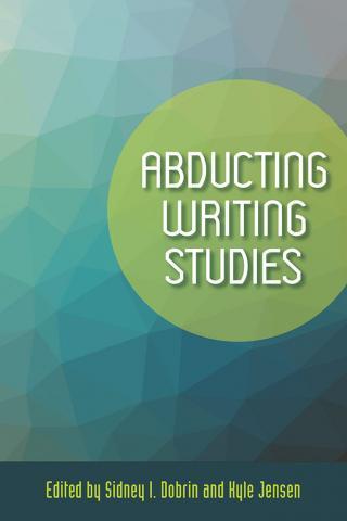 Abducting Writing Studies
