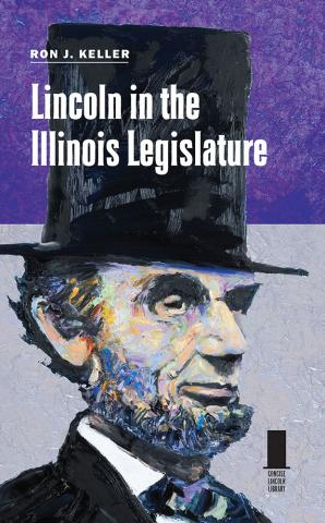 Lincoln in the Illinois Legislature