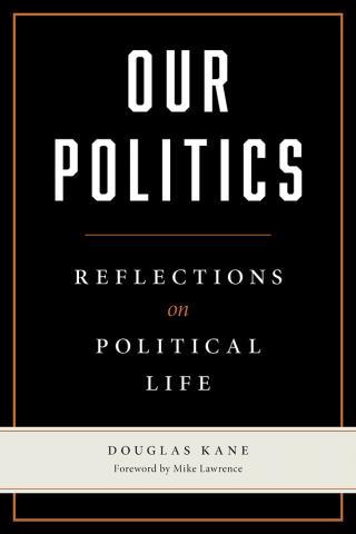Our Politics
