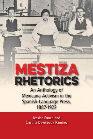Mestiza Rhetorics