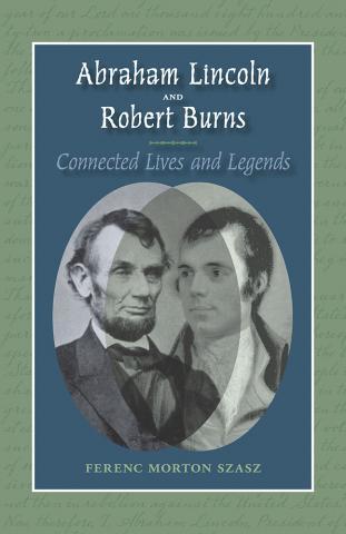 Abraham Lincoln and Robert Burns