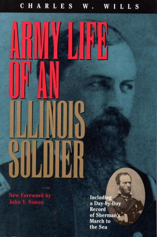 Army Life of an Illinois Soldier