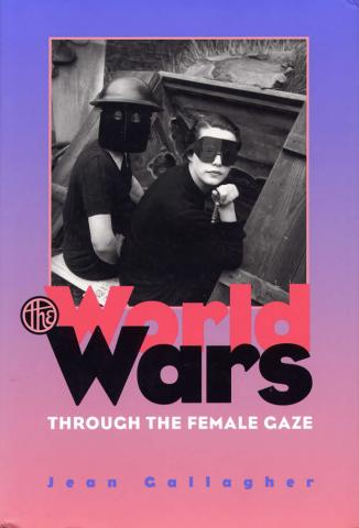 World Wars Through the Female Gaze