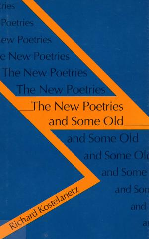 New Poetries and Some Old