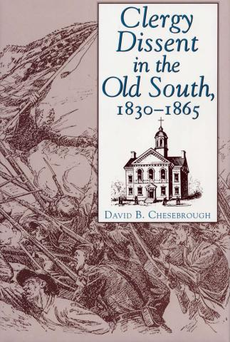 Clergy Dissent in the Old South, 1830 - 1865