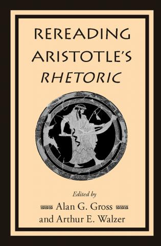 Rereading Aristotle's Rhetoric