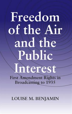 Freedom of the Air and the Public Interest