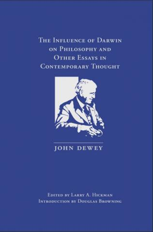 Influence of Darwin on Philosophy and Other Essays in Contemporary Thought