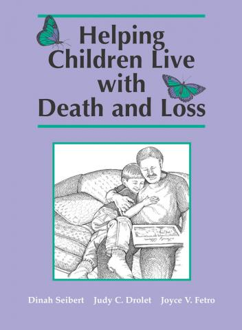 Helping Children Live With Death and Loss